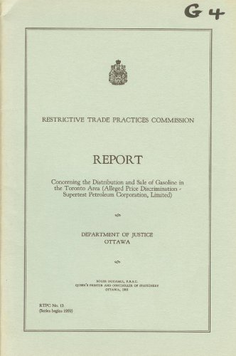report-concerning-the-distribution-and-sale-of-gasoline-in-the-toronto-area-alleged-price-discrimina