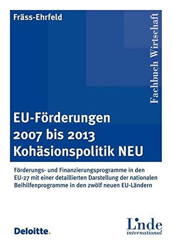 EU-Förderungen 2007 bis 2013. Kohäsionspolitik NEU