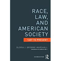 Race, Law, and American Society: 1607-Present