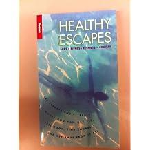 FODOR-HEALTHY ESCAPES