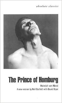 The Prince of Homburg (Absolute Classics) by Heinrich Von Kleist (2002-01-28)