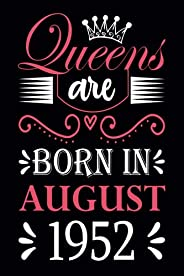 69th Birthday Gifts for Women: Queens Are Born in August 1952: Funny Notebook for Women's, 69th Birthday N