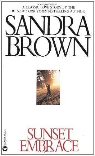 Sunset embrace coleman family saga sandra brown 9780446356855 sunset embrace coleman family saga sandra brown 9780446356855 amazon books fandeluxe Images