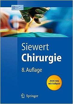 Chirurgie: MIT Integriertem Fallquiz - 40 Falle Nach Neuer Ao (Springer-Lehrbuch)