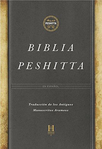 Biblia Peshitta, tapa dura: Revisada y aumentada (Spanish Edition)