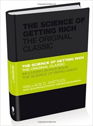 The Science of Getting Rich: The Original Classic by Wallace