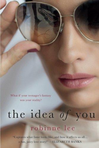 The Idea of You: A Novel