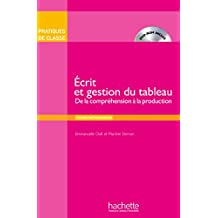 Pratiques de Classe: Ecrit Et Gestion Du Tableau (Livre + DVD-ROM)