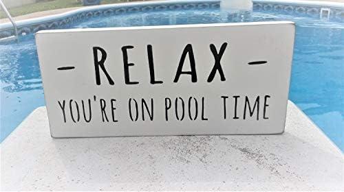 Yor242len Schwimmbadkunst Relax You're on Pool Zeitschild Pool-Dekor Pool-Deko Pool-Geschenk Pool-Party-Dekor Pool-Deko Pool-Zeichen auf Holz