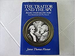 image for The traitor and the spy: Benedict Arnold and John André