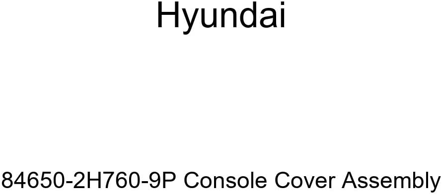 Genuine Hyundai 84650-2H760-9P Console Cover Assembly