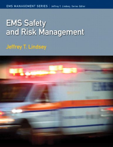 EMS Safety and Risk Management (Paramedic Care)
