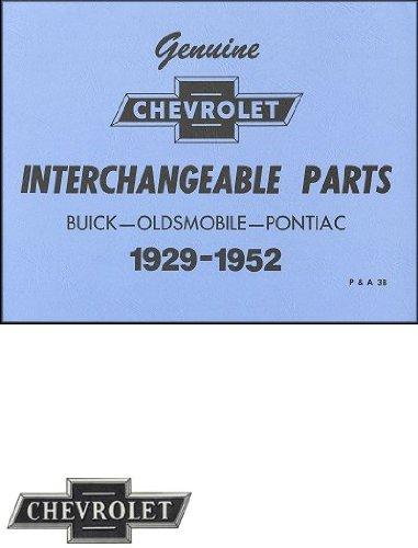 1929-1952 Chevrolet Interchangeable Parts: Buick, Oldsmobile, Pontiac