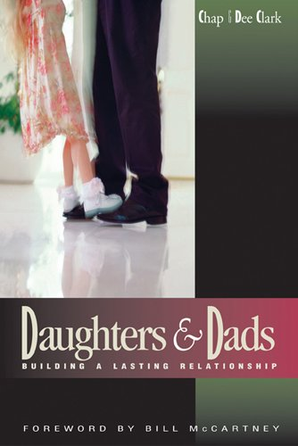 Daughters and Dads: Building a Lasting Relationship (LifeChange)