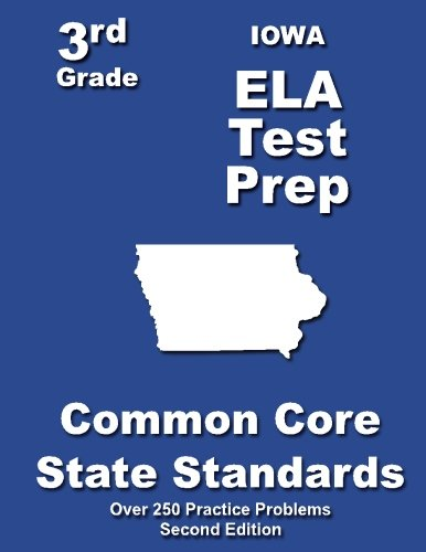 Iowa 3rd Grade ELA Test Prep: Common Core Learning Standards