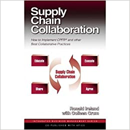 Supply chain collaboration how to implement cpfrr and other best supply chain collaboration how to implement cpfrr and other best collaborative practices integrated business management series fandeluxe Choice Image