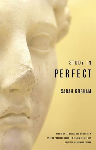 Study in Perfect (Association of Writers and Writing Programs Award for Creative Nonfiction Ser.)