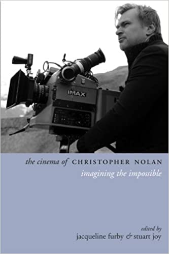 The Cinema Of Christopher Nolan: Imagining The Impossible por Jacqueline Furby epub