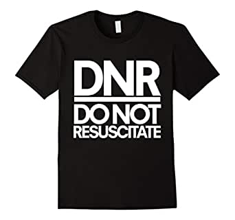 Do not resuscitate shirt DNR order t-shirt  - Male 3XL - Black