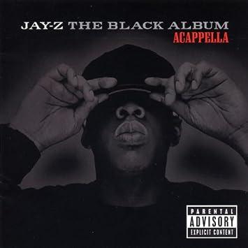 The Black Album Acappella Explicit Lyrics