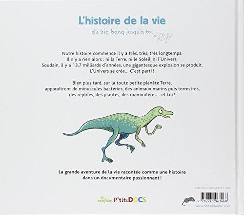 Mes P'tits Docs: L'histoire De La Vie, Du Big Bang Jusqu'a Toi (Encyclopedie) (French Edition)
