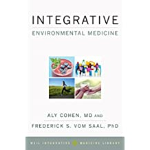 Integrative Environmental Medicine (Weil Integrative Medicine Library)