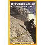 Front cover for the book Downward Bound: A Mad Guide to Rock Climbing by Warren Harding
