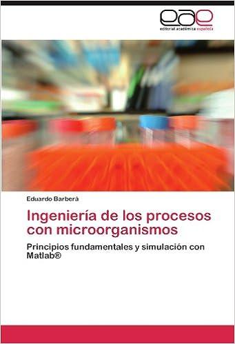 Ingenieria de Los Procesos Con Microorganismos: Amazon.es ...