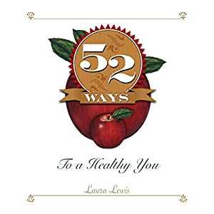 52 Ways to a Healthy You Audiobook