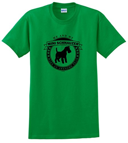 Dog Clothes Me and My Miniature Schnauzer Make an Awesome Team T-Shirt Small Green