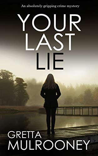 Pdf Thriller YOUR LAST LIE an absolutely gripping crime mystery