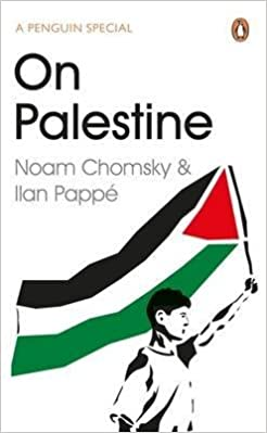 Book [(On Palestine)] [By (author) Noam Chomsky ] published on (July, 2015)