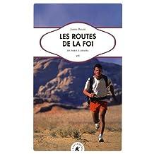 LES ROUTES DE LA FOI - DE PARIS A LHASSA