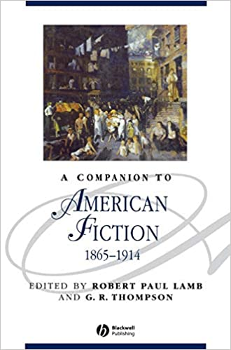 A Companion to the American Novel (Blackwell Companions to Literature and Culture)