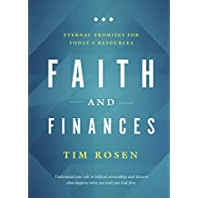 Faith and Finances: Eternal Promises for Today's Resources