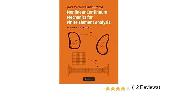Nonlinear continuum mechanics for finite element analysis dr javier nonlinear continuum mechanics for finite element analysis dr javier bonet dr richard d wood 9780521838702 amazon books fandeluxe Choice Image