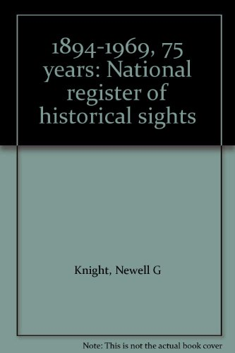 1894-1969, 75 years: National register of historical sights