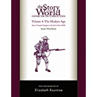 Story of the World, Vol. 4 Test and Answer Key, Revised Edition: History for the Classical Child: The Modern Age: 0