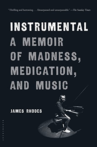 Instrumental: A Memoir of Madness, Medication, and Music