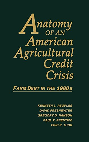 Anatomy Of An American Agricultural Credit Crisis