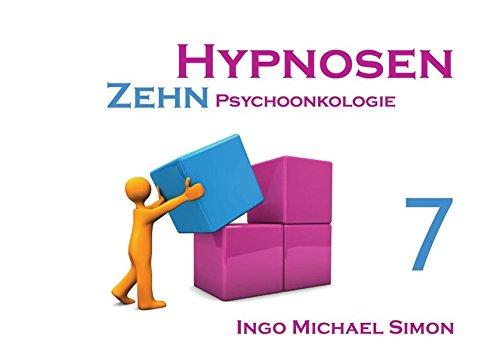 Zehn Hypnosen. Band 7: Psychoonkologie