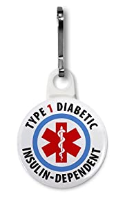TYPE 1 DIABETIC Insulin Dependent Medical Alert 1 inch White Zipper Pull Charm