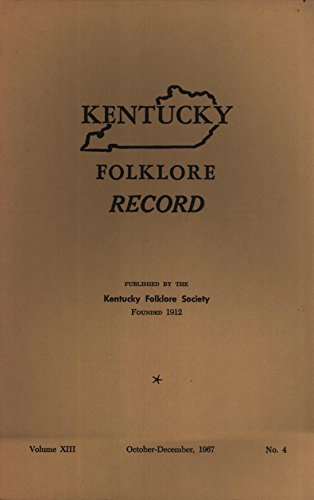 Kentucky Folklore Record, Volume 13, No. 4