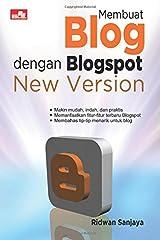Membuat Blog dengan Blogspot New Version (Indonesian Edition) Paperback