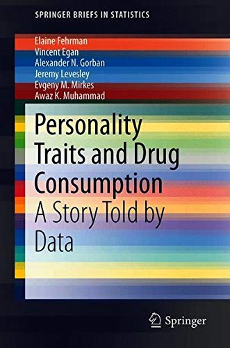 Personality Traits and Drug Consumption: A Story Told by Data (Springerbriefs in Statistics)