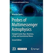 Probes of Multimessenger Astrophysics: Charged cosmic rays, neutrinos, γ-rays and gravitational waves