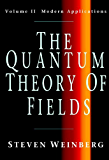 The Quantum Theory of Fields: Volume 2, Modern Applications (Quantum Theory of Fields Vol. II)
