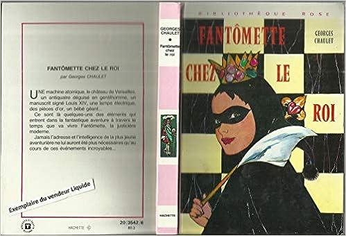 Amazon Fr Fantomette Chez Le Roi Bibliotheque Rose