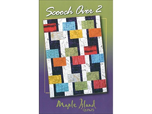 (Maple Island Quilts Scooch Over 2 Ptrn)