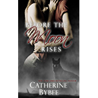 Before the Moon Rises (Ritter Werewolves Book 1)